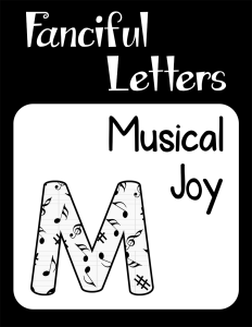 Fanciful Letters Musical Joy