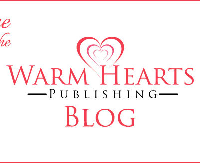 Welcome to the New Warm Hearts Publishing Blog