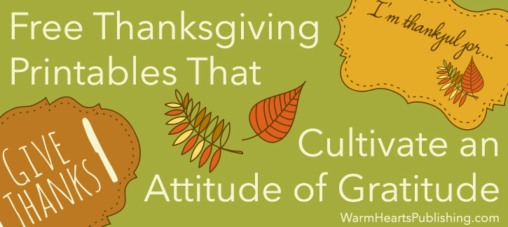 free-thanksgiving-printables-that-cultivate-an-attitude-of-gratitude