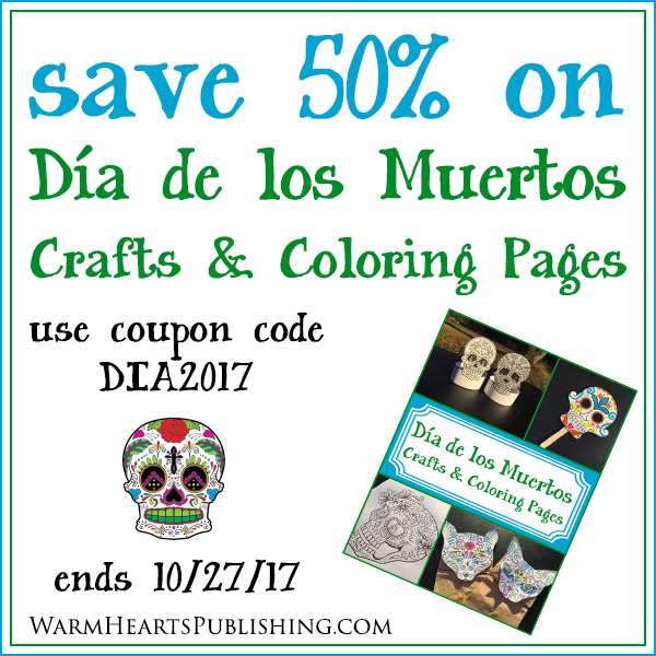 Save 50% on Dia de los Muertos Crafts and Coloring Pages